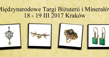 Międzynarodowe Targi Biżuterii i Minerałów (Kraków, marzec 2017)
